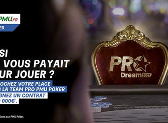 Intégrez la Team Pro PMU Poker grâce à la promotion Pro Dream 2021
